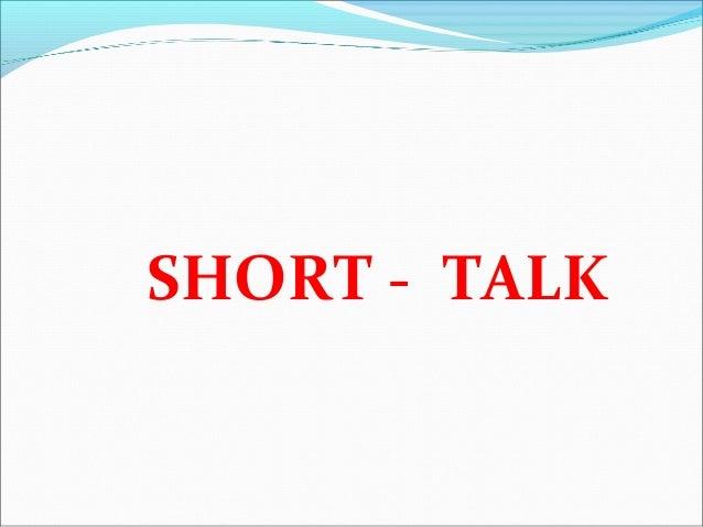 SHORT - TALK