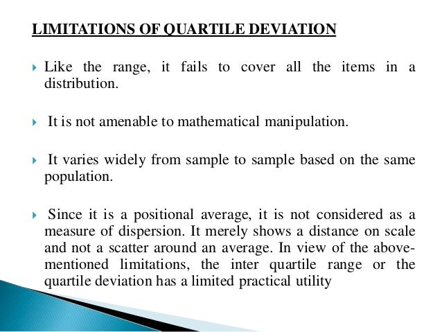 Average deviation is obtained by calculating the absolute  deviations of each observation from median or mean and then  av...