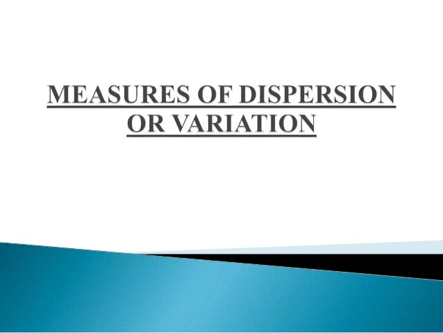 Dispersion measures the extent to which the items vary  from some central value. It may be noted that the measures  of dis...