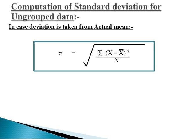 Where  σ = Σ d 2 – Σ d 2  d = X - A  N N