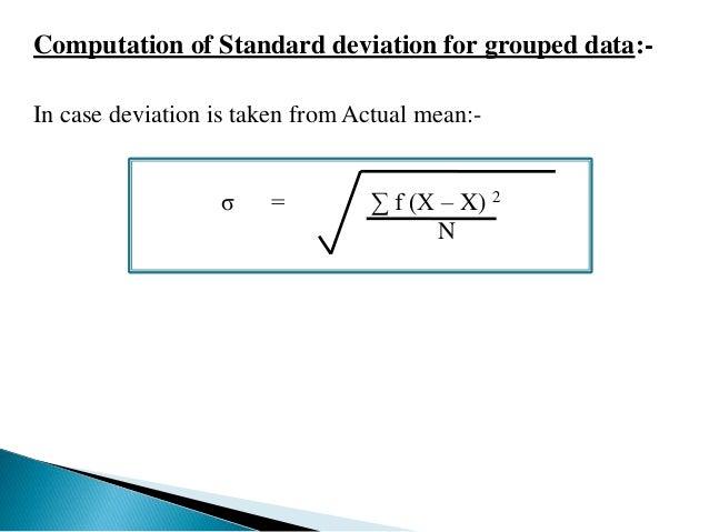 σ = Σ fd 2 – Σ fd 2 x i  Where d = X – A  i  N N