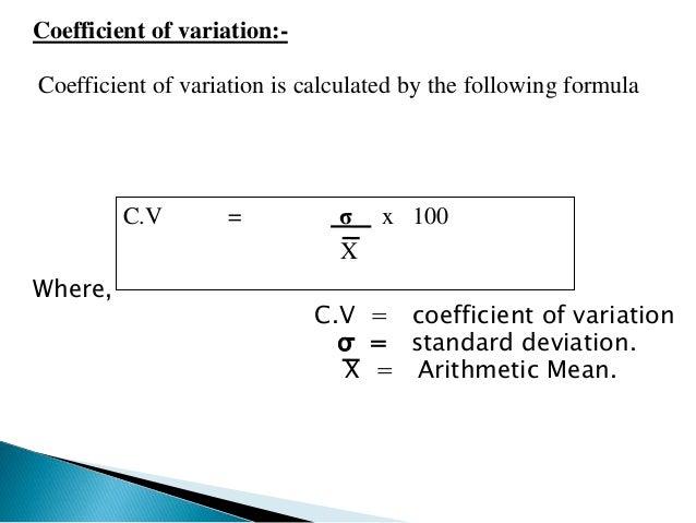 Relationship between standard deviation and variance  If we square standard deviation we get variance  OR  σ = Variance  V...