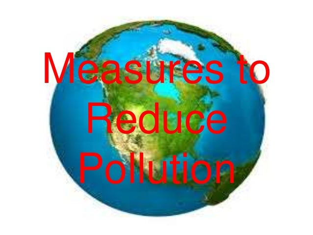Secondary 2 Geography-Measures to Reduce Pollution