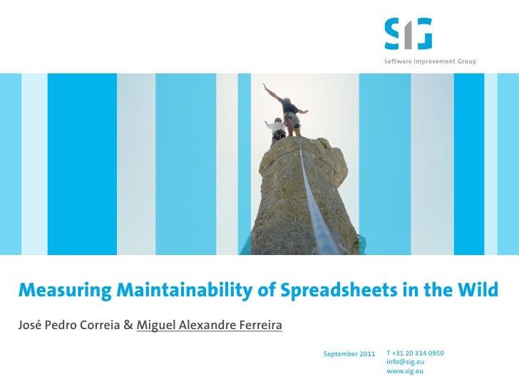 Measuring Maintainability of Spreadsheets in the WildJosé Pedro Correia & Miguel Alexandre Ferreira                       ...