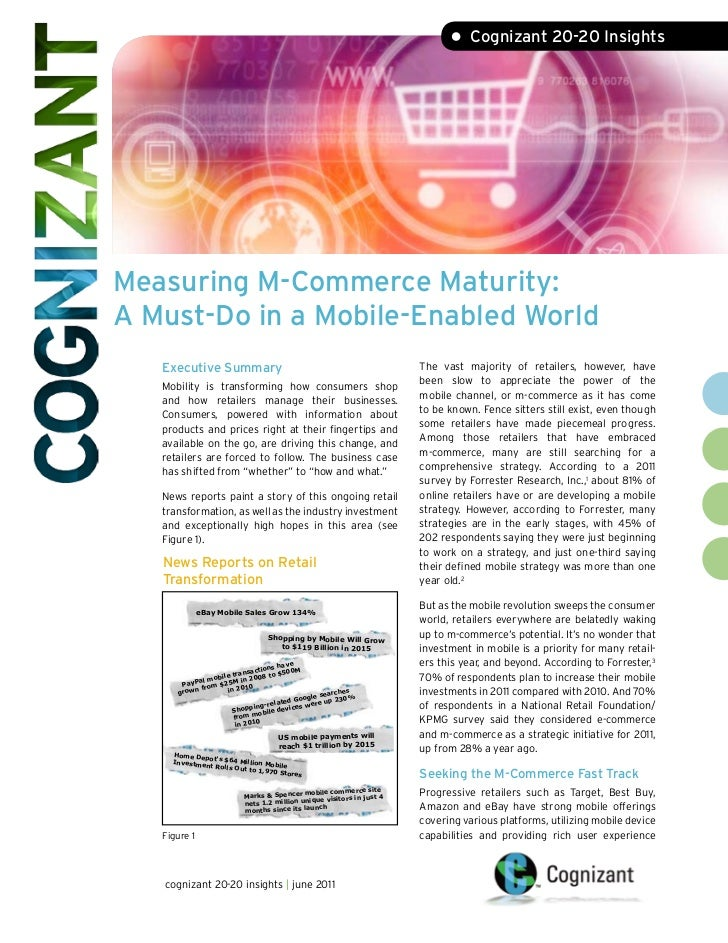 • Cognizant 20-20 InsightsMeasuring M-Commerce Maturity:A Must-Do in a Mobile-Enabled World   Executive Summary           ...