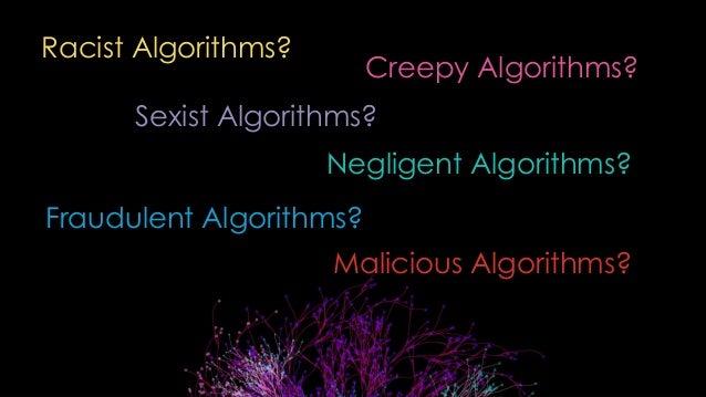 Biased Algorithms!