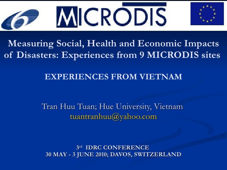 Measuring Social, Health and Economic Impacts of Disasters: Experiences from 9 MICRODIS sites  EXPERIENCES FROM VIETNAM Tr...