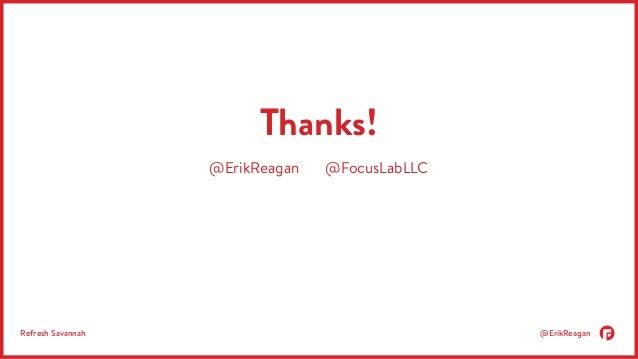 Thanks!  @ErikReagan @FocusLabLLC  Refresh Savannah @ErikReagan