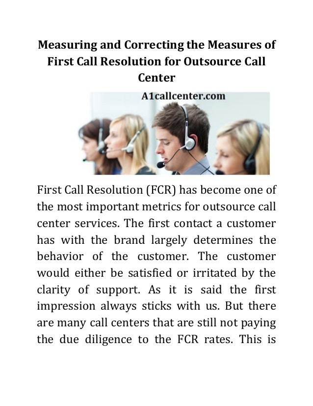 measuring and correcting the measures of first call resolution for ou u2026