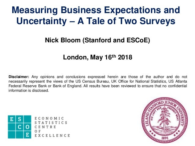 measuring business expectations and uncertainty a tale of two surveys nick bloom stanford and