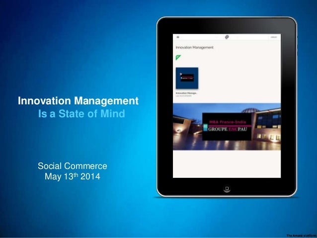 Social Commerce May 13th 2014 Innovation Management Is a State of Mind