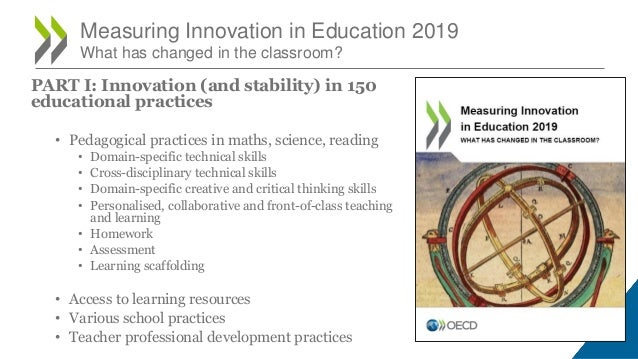 Measuring Innovation in Education 2019 What has changed in the classroom? PART I: Innovation (and stability) in 150 educat...