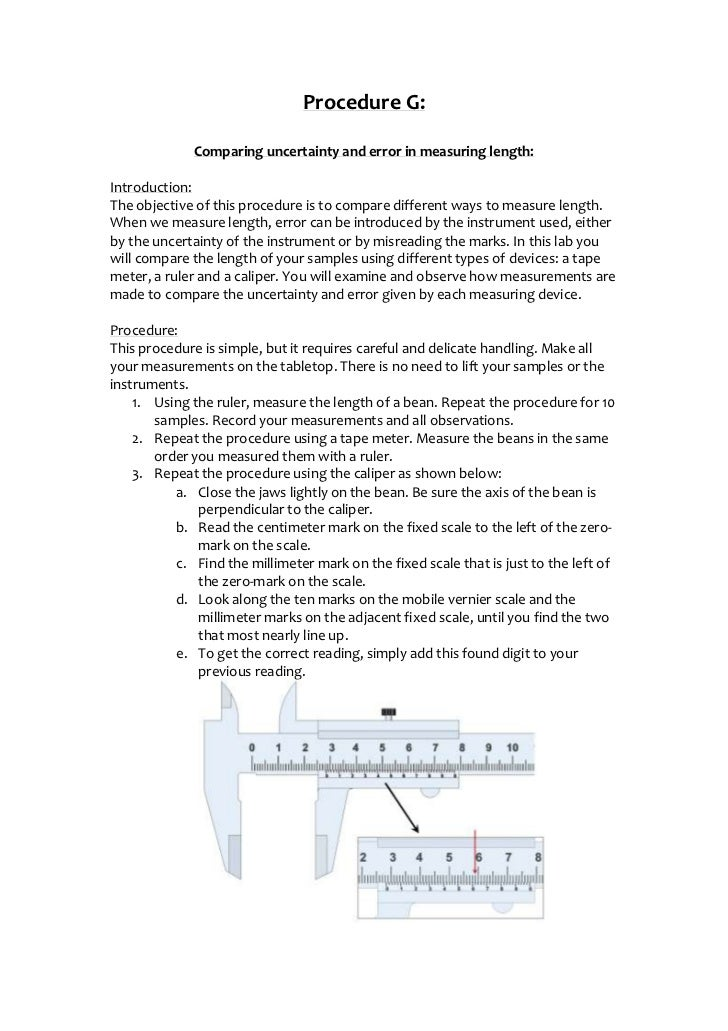 the uncertainties of using a ruler and caliper essay Choosing a laboratory balance: it's all about accuracy  additionally, locking the room can keep well-intentioned, but untrained, visitors from using them.