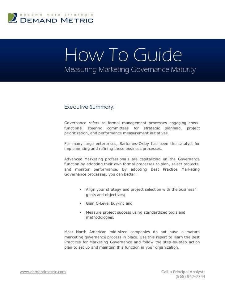 How To Guide                   Measuring Marketing Governance Maturity                   Executive Summary:               ...
