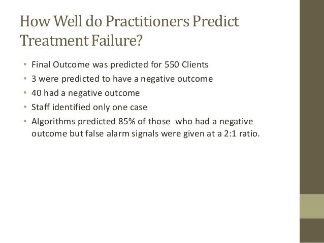 •  Final Outcome was predicted for 550 Clients  •  3 were predicted to have a negative outcome  •  40 had a negative outco...