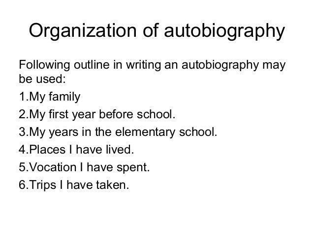 auto biography outline