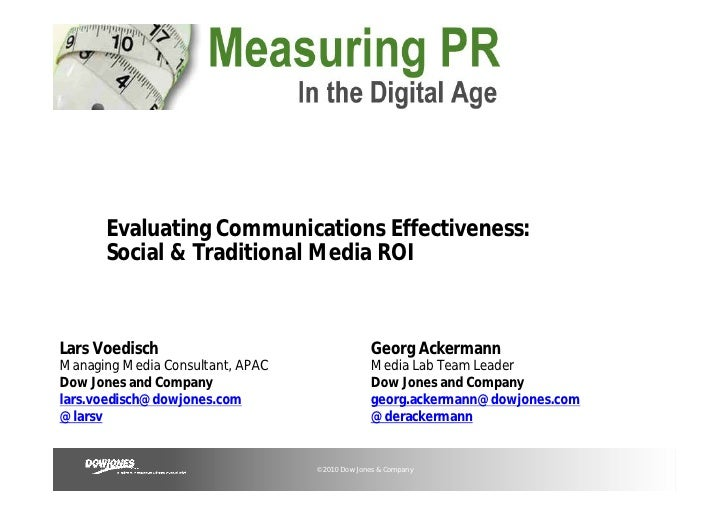 Evaluating Communications Effectiveness:      Social & Traditional Media ROILars Voedisch                                 ...