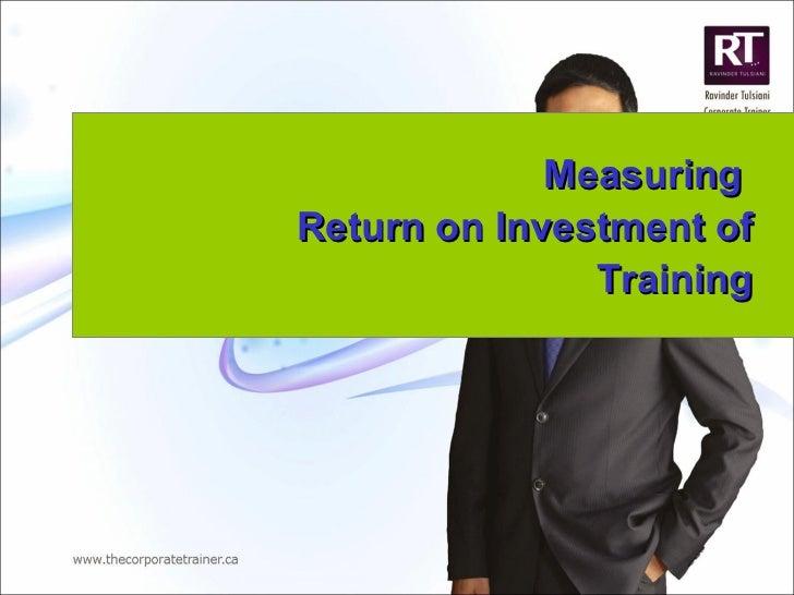 Measuring  Return on Investment of Training