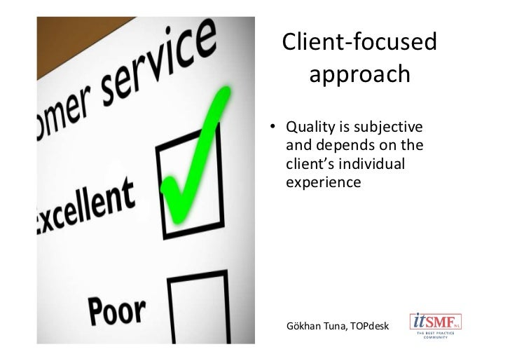 service focused approach