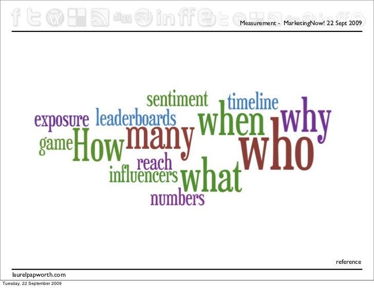 Measurement - MarketingNow! 22 Sept 2009                                                                 reference     lau...