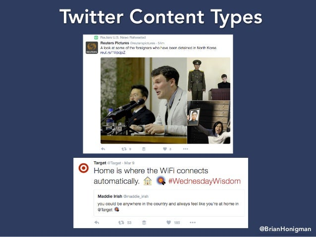 @BrianHonigman Twitter Content Types