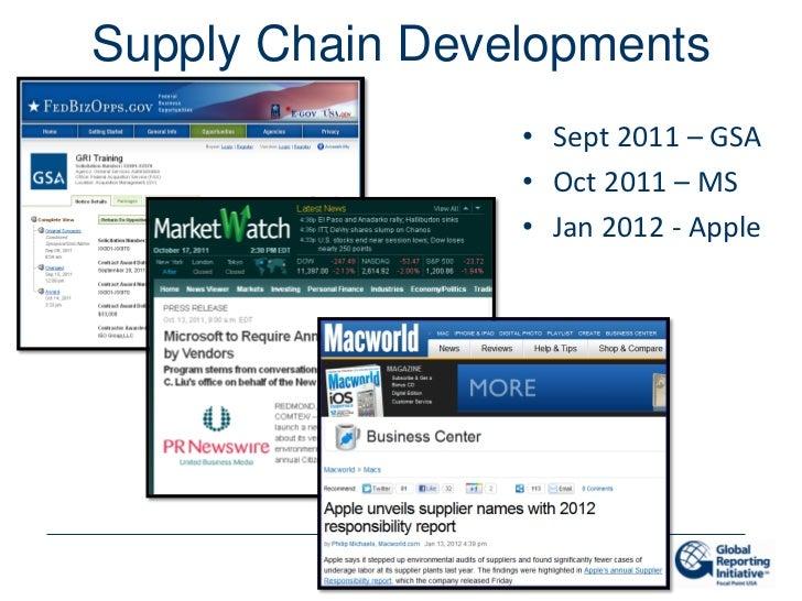 Supply Chain Developments                 • Sept 2011 – GSA                 • Oct 2011 – MS                 • Jan 2012 - A...