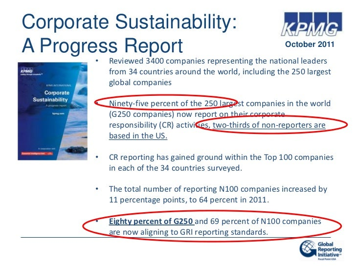 Corporate Sustainability:A Progress Report                                             October 2011        •   Reviewed 34...