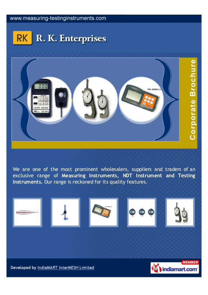 We are one of the most prominent wholesalers, suppliers and traders of anexclusive range of Measuring Instruments, NDT Ins...