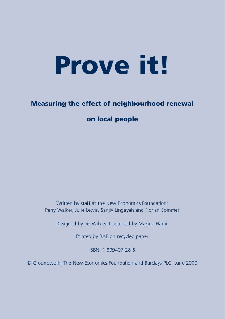 Prove it!  Measuring the effect of neighbourhood renewal                           on local people                 Written...
