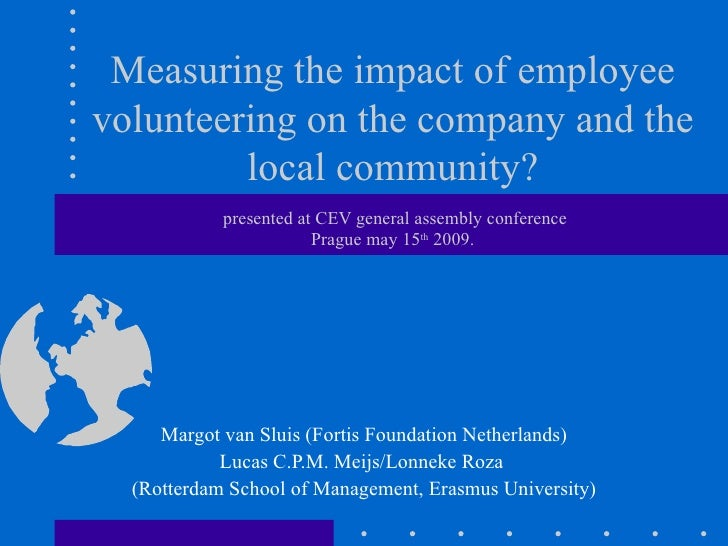 Measuring the impact of employee volunteering on the company and the local community?  presented at  C EV general assembly...