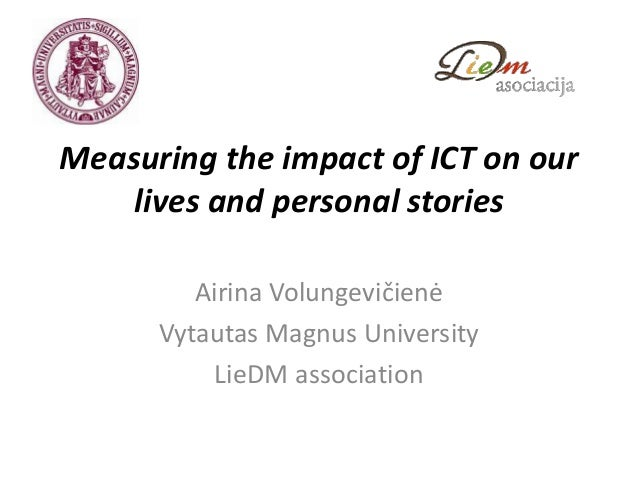 Measuring the social impact of ict and personal