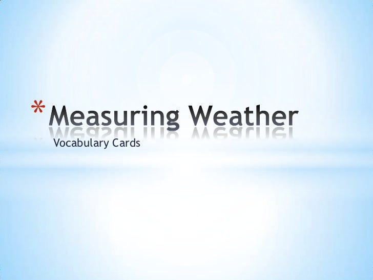 Measuring Weather<br />Vocabulary Cards<br />
