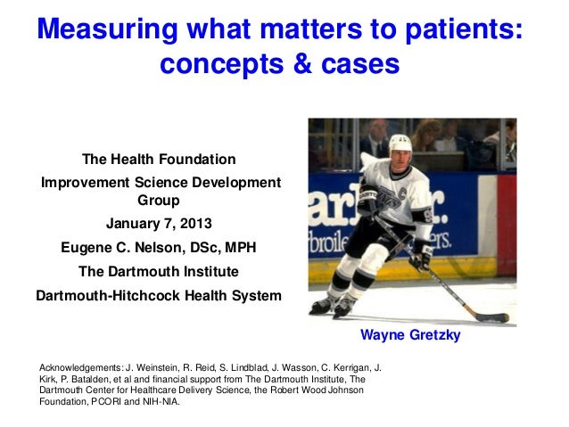 Measuring what matters to patients: concepts & cases  The Health Foundation  Improvement Science Development Group January...