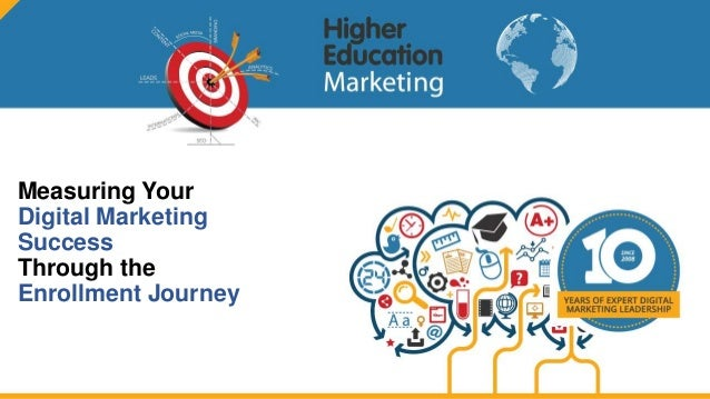 Measuring Your Digital Marketing Success Through the Enrollment Journey