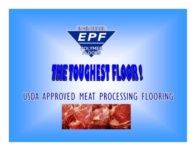 Usda approved flooring for meat poultry processing plants for Usda approved homes