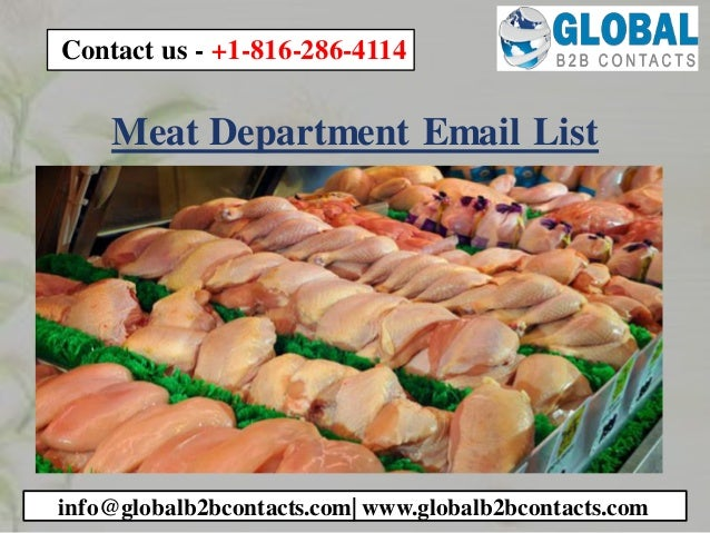Meat Department Email List info@globalb2bcontacts.com  www.globalb2bcontacts.com Contact us - +1-816-286-4114