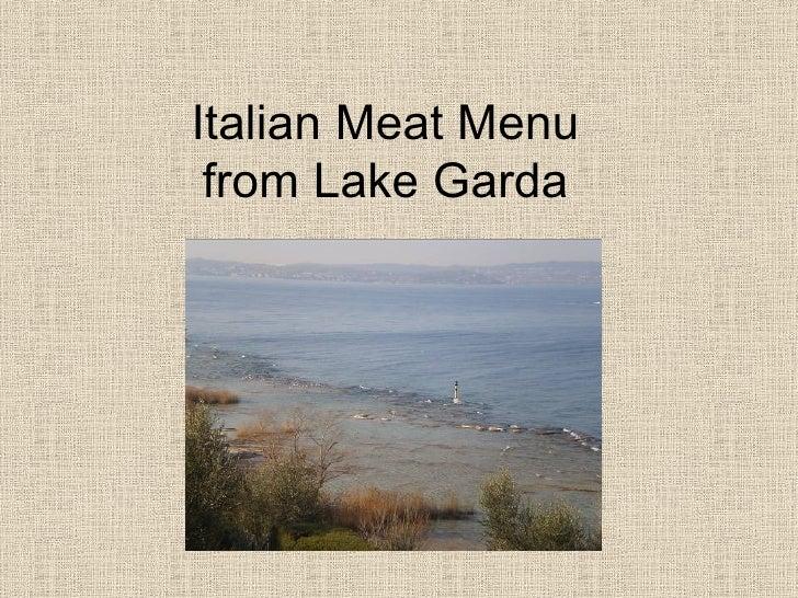 Italian Meat Menu from Lake Garda