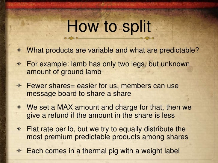 How to split What products are variable and what are predictable? For example: lamb has only two legs, but unknown  amou...