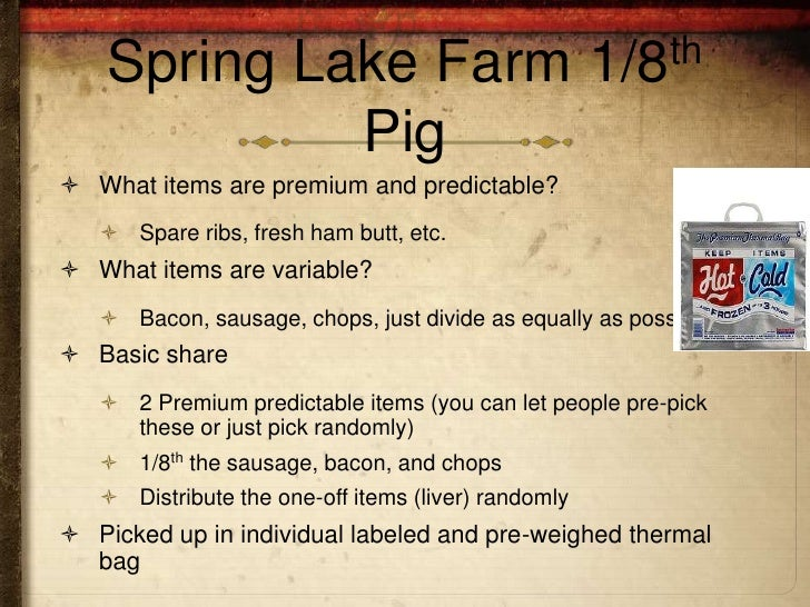 Spring Lake Farm                                 1/8th             Pig What items are premium and predictable?    Spare ...