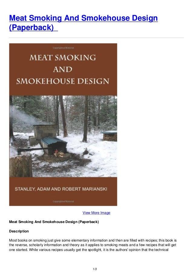Meat Smoking And Smokehouse Design Paperback