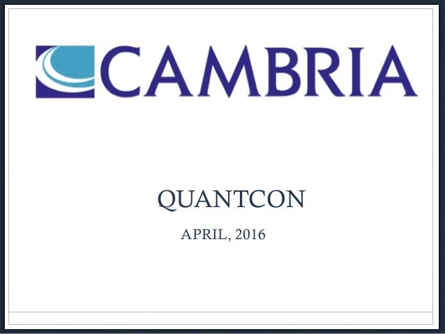 Investment Management for High Net Worth Individuals and Institutions • QUANTCON APRIL, 2016