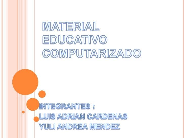  Es  un método educativo     computarizado que se considera un logro educativo altamente significativo cuyos efectos se e...