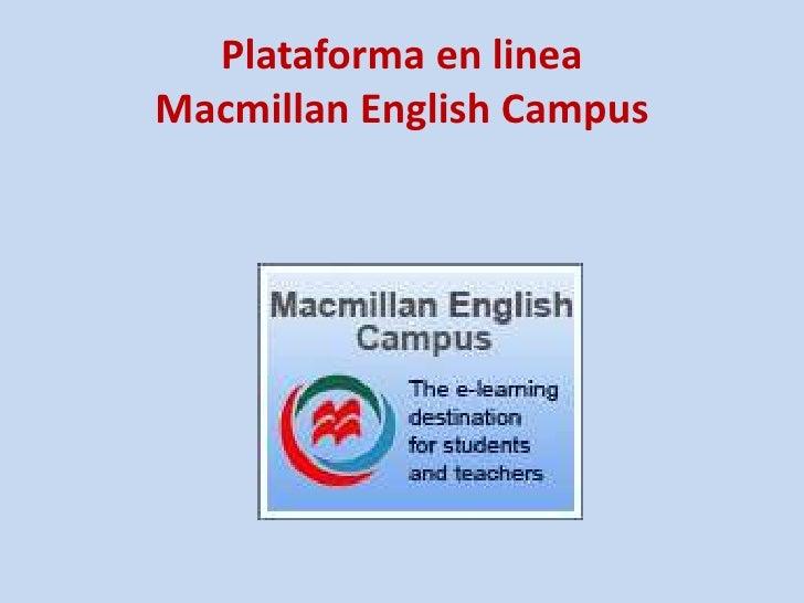 Plataforma en lineaMacmillanEnglish Campus<br />