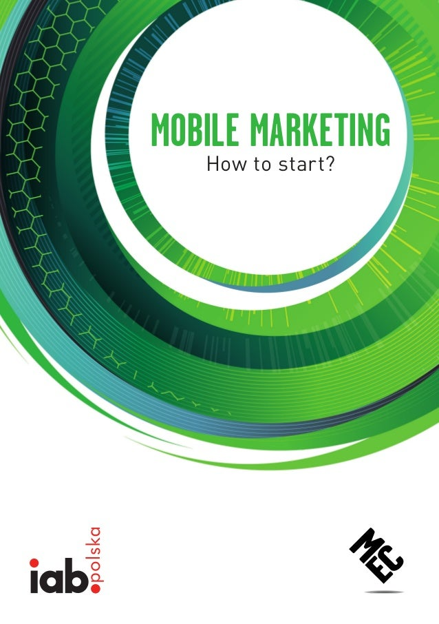MOBILE MARKETING   How to start?