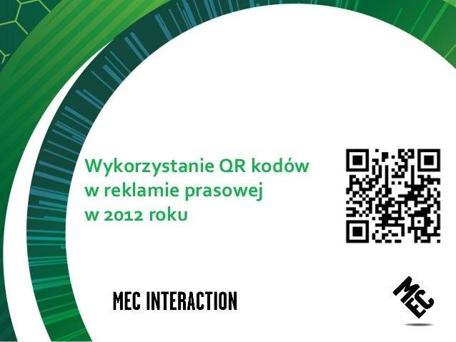 Wykorzystanie QR kodóww reklamie prasowejw 2012 roku