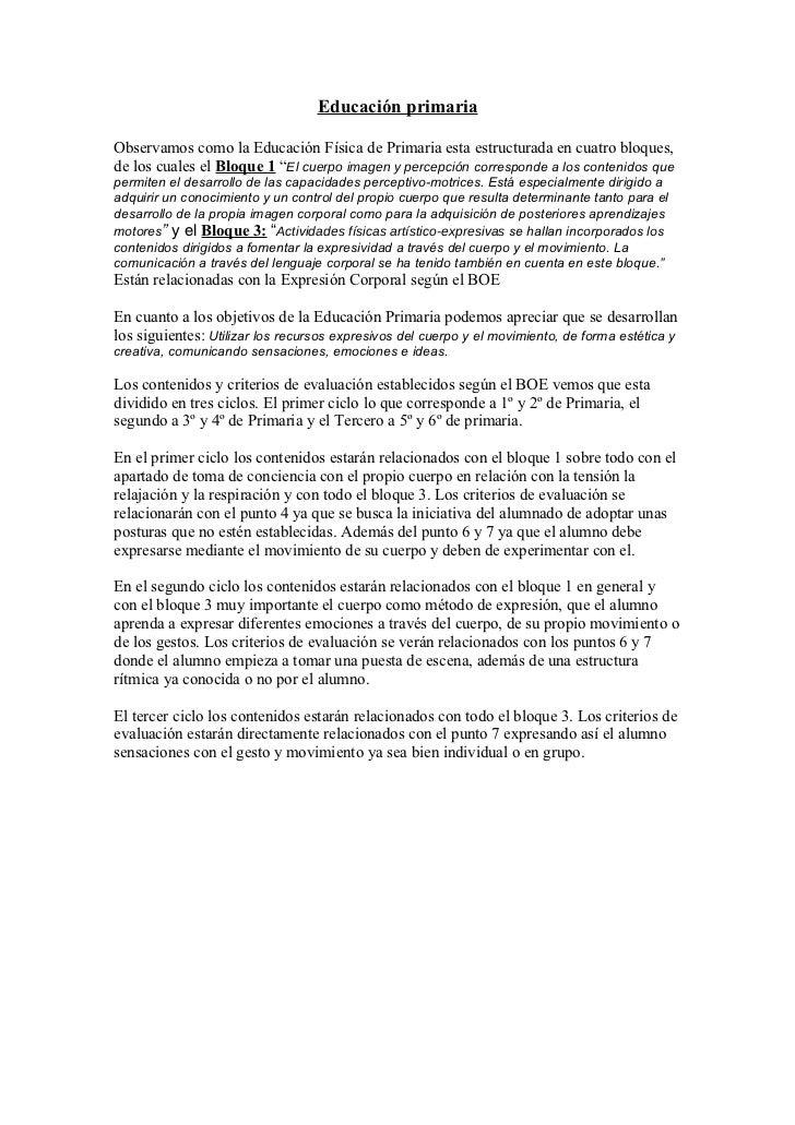 Educación primariaObservamos como la Educación Física de Primaria esta estructurada en cuatro bloques,de los cuales el Blo...