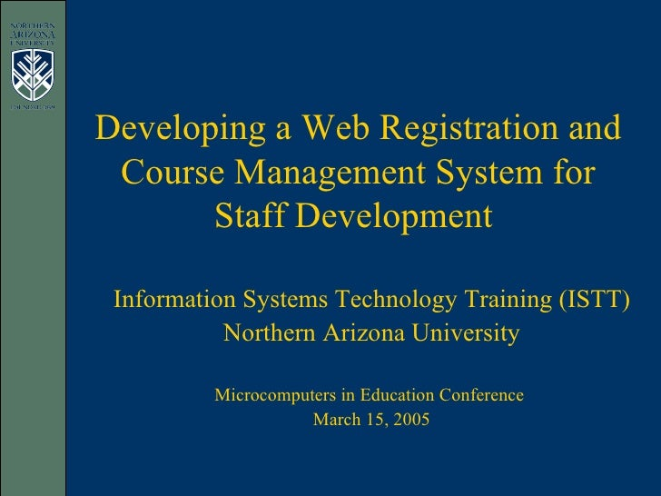 Developing a Web Registration and Course Management System for Staff Development  Information Systems Technology Training ...