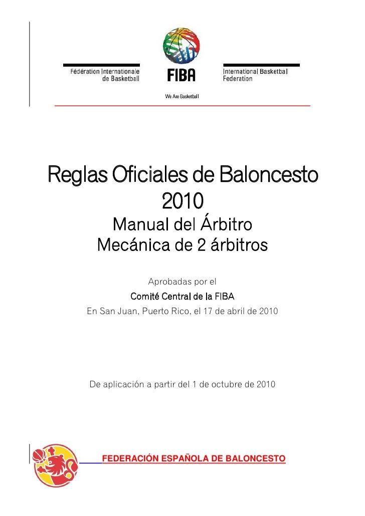 Reglas Oficiales de Baloncesto             2010       Manual del Árbitro      Mecánica de 2 árbitros                   Apr...
