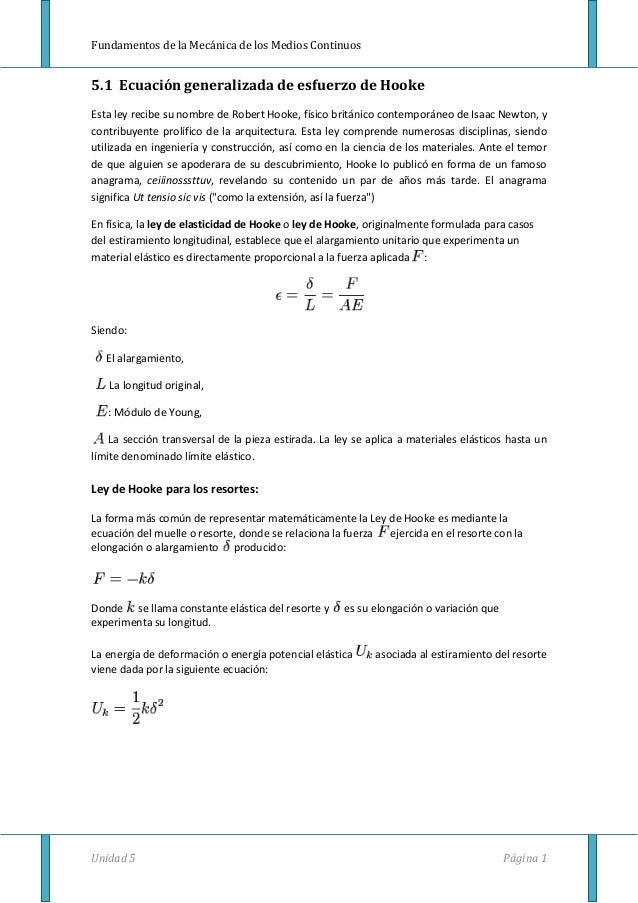 Fundamentos de la Mecánica de los Medios Continuos Unidad 5 Página 1 5.1 Ecuación generalizada de esfuerzo de Hooke Esta l...