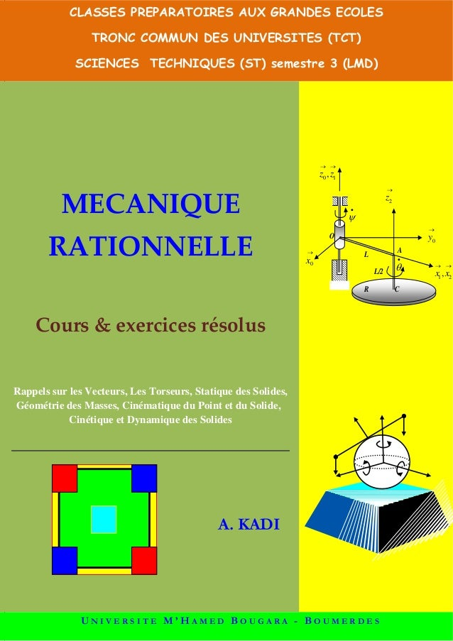 FFa   MECANIQUE RATIONNELLE  Cours&exercicesrésolus  Rappels sur les Vecteurs, Les Torseurs, Statique des Solide...